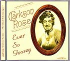 Clarkson Rose - Ever So Goosey (VAR25)