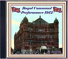 Royal Command Performance 1912 CD