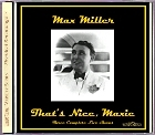 Max Miller - That's Nice, Maxie CD