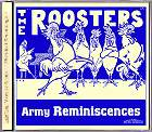 The Roosters - Army Reminiscences